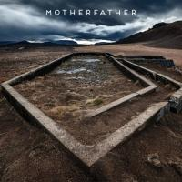 MotherFather-MotherFather