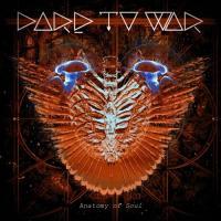 Dare To War-Anatomy Of Soul