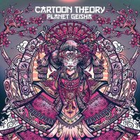 Cartoon Theory-Planet Geisha