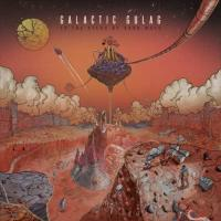 Galactic Gulag-To The Starts By Hard Ways