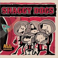 Shaggy Dogs-All Inclusive