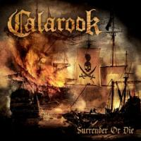 Calarook-Surrender Or Die