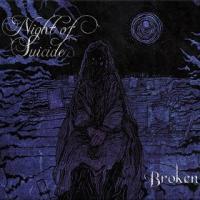 Night of Suicide-Broken