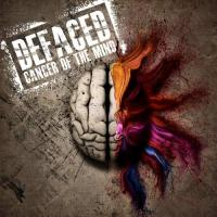 Defaced-Cancer of the Mind