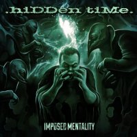 .hiDDen tiMe. - Imposed Mentality mp3