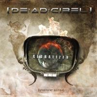 [DE:AD:CIBEL]-Globalized [Gravitator Edition]
