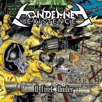 Condemned Existence-8 Feet Under