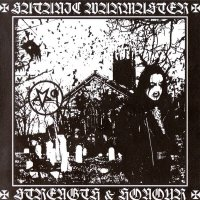 Satanic Warmaster-Strength and Honour (2007 Remastered)
