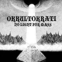 Okkultokrati-No Light For Mass