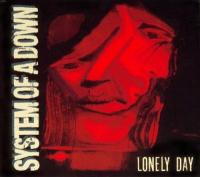 System Of A Down-Lonely Day