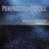 Perfection Doll-Shadow Exchange