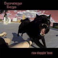 Durango Dogs-Raw Doggin\\\' Love