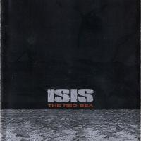 Isis-The Red Sea [remastered 2002]