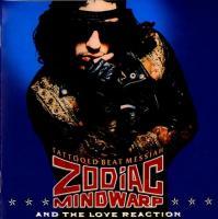 Zodiac Mindwarp-Tattooed Beat Messiah