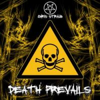 Chris Straub-Death Prevails