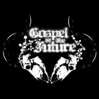 Gospel of the Future-Gospel of the Future