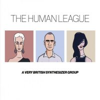 The Human League-Anthology - A Very British Synthesizer Group