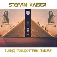 Stefan Kaiser-Long Forgotten Tales