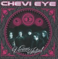 Chevi Eye-Vicious Intent (Enhanced press)