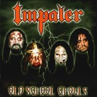 Impaler-Old School Ghouls