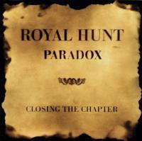 Royal Hunt-Paradox: Closing The Chapter (Live) (Remastered 2008)