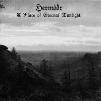 Hermóðr-A Place Of Eternal Twilight