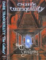 Dark Tranquillity-The Gallery (Re-Issue 2002) (Tape Rip)