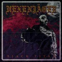 Hexenjager-Black Titan