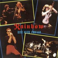 Rainbow-Rise Over Chicago (Live Archive FM)