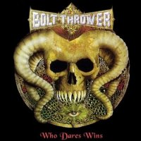 Bolt Thrower-Who Dares Wins (Compilation)