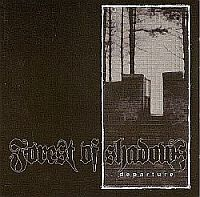 Forest Of Shadows-Departure (Original / Remastered 2009)