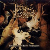 Posthumous Blasphemer-Putrespermfaction Versus Fertiholyzation