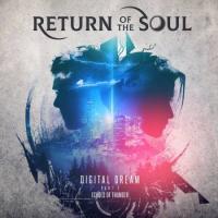 Return of the Soul-Digital Dream. Pt. 1. Echoes of Thunder