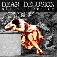Dear Delusions-Sleep Of Reason