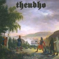Theudho-Treachery