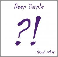 Deep Purple-Now What?! (Limited Edition)