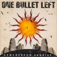 One Bullet Left-Armageddon Sunrise