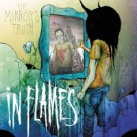 In Flames-The Mirror\'s Truth