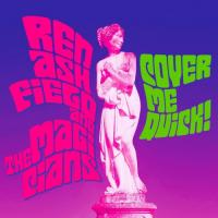 Ren Ashfield And The Magicians-Cover Me Quick!