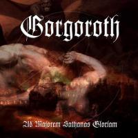 Gorgoroth-Ad Majorem Sathanas Gloriam