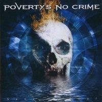 Poverty's No Crime-Save My Soul