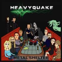 Heavyquake-Metal Shelter
