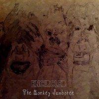 Encircled-The Monkey Jamboree