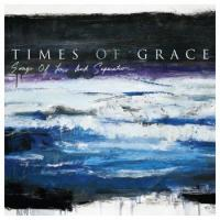 Times of Grace-Songs of Loss and Separation