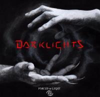 Forces Of Light-Darklights
