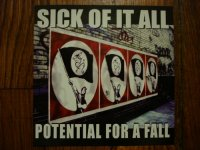Sick of it all-Potential for a fall