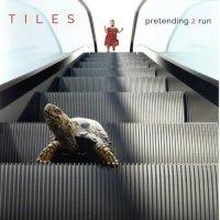 Tiles-Pretending 2 Run (2 CD)