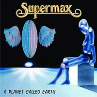 Supermax-A Planet Called Earth (Soundtrack)