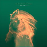 The Temperance Movement-White Bear