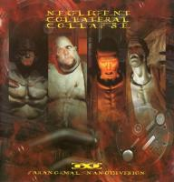 Negligent Collateral Collapse-Paranormal Nanodivision